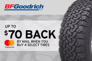 BF Goodrich: $70 back set of 4 select tires