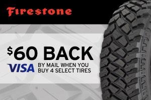 Firestone: $60 back set of 4 select tires