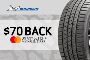 $70 back off any set of Michelin tires
