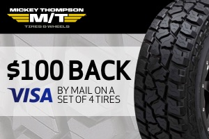 Mickey Thompson: $100 back on a set of 4 tires